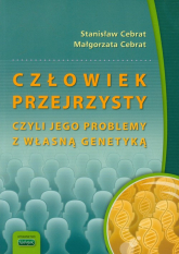 Człowiek przejrzysty czyli jego problemy z własną genetyką - Celebrat Stanisław, Celebrat Małgorzata | mała okładka