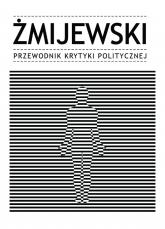 Żmijewski Przewodnik Krytyki Politycznej -  | mała okładka