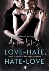 Love-Hate, hate-love - Anna Wolf | mała okładka