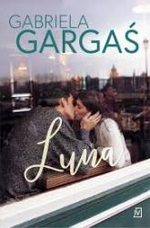 Luna - Gabriela Gargaś | mała okładka