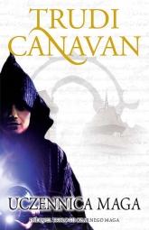 Prequel Trylogii Czarnego Maga. Uczennica maga - Trudi Canavan | mała okładka