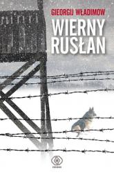 Wierny Rusłan - Gieorgij Władimow | mała okładka