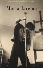Maria Jarema Wymyślić sztukę na nowo -  | mała okładka