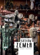 Gustaw Zemła Rzeźba - Dorota Folga-Januszewska | mała okładka