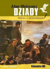Dziady lektura z opracowaniem - Adam Mickiewicz | mała okładka