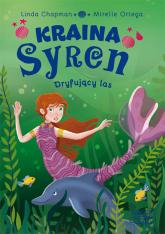 Kraina syren Dryfujący las (2) - Linda Chapman   mała okładka