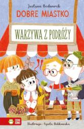 Dobre Miastko Warzywa z podróży - Justyna Bednarek | mała okładka