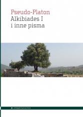 Alkibiades I i inne pisma - Pseudo-Platon   mała okładka