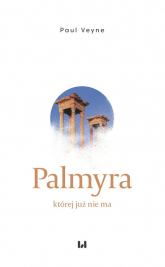 Palmyra której już nie ma - Paul Veyne   mała okładka