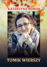 Tomik wierszy - Katarzyna Nowak | mała okładka