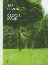 365 drzew - Cecylia Malik | mała okładka