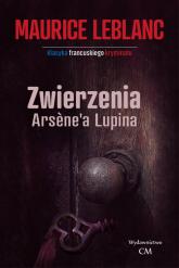 Zwierzenia Arsene'a Lupina - Maurice Leblanc   mała okładka