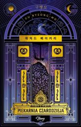 Piekarnia czarodzieja - Gu Byeong-mo | mała okładka