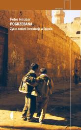 Pogrzebana Życie, śmierć i rewolucja w Egipcie - Peter Hessler | mała okładka