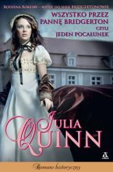 Wszystko przez pannę Bridgerton czyli jeden pocałunek - Julia Quinn   mała okładka
