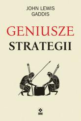 Geniusze strategii - Gaddis John Lewis | mała okładka