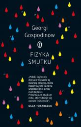 Fizyka smutku - Georgi Gospodinow | mała okładka