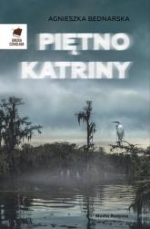 Piętno Katriny - Agnieszka Bednarska | mała okładka