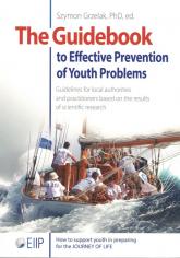 The Guidebook to Effective Preventtion of Youth Problems - Szymon Grzelak | mała okładka