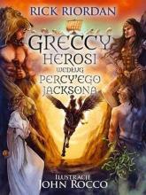 Greccy herosi według Percy Ego Jacksona - Rick Riordan | mała okładka