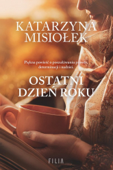 Ostatni dzień roku - Katarzyna Misiołek | mała okładka