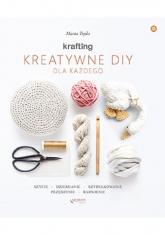Krafting Kreatywne DIY dla każdego - Marta Tręda | mała okładka