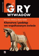 Kłamstwo i podstęp we współczesnym świecie - Minkina Mirosław, Gałek Beata | mała okładka