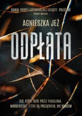 Odpłata - Agnieszka Jeż | mała okładka