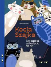 Kocia Szajka i zagadka zniknięcia śledzi - Agata Romaniuk | mała okładka
