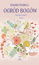 Ogród bogów Trylogia z Korfu Tom 3 - Gerald Durrell | mała okładka