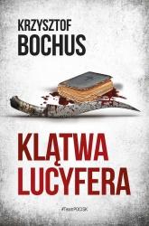 Klątwa lucyfera - Krzysztof Bochus | mała okładka