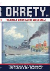 Okręty Polskiej Marynarki Wojennej Tom 25 Torpedowce -  | mała okładka