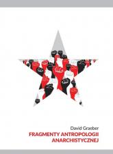 Fragmenty antropologii anarchistycznej - David Graeber | mała okładka