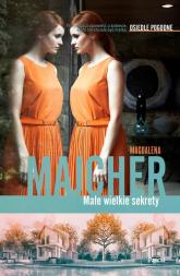 Małe wielkie sekrety Osiedle pogodne - Magdalena Majcher   mała okładka