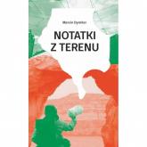 Notatki z terenu - Marcin Dymiter | mała okładka