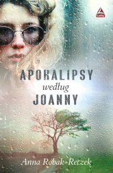 Apokalipsy według Joanny - Anna Robak-Reczek | mała okładka