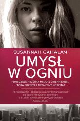 Umysł w ogniu - Susannah Cahalan | mała okładka