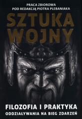 Sun Zi i jego Sztuka wojny. Filozofia i praktyka oddziaływania na bieg zdarzeń -    mała okładka