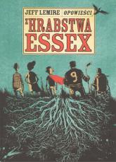 Opowieści z hrabstwa Essex - Jeff Lemire   mała okładka