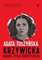 Krzywicka Długie życie gorszycielki - Agata Tuszyńska | mała okładka