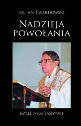 Nadzieja Powołania - Jan Twardowski | mała okładka