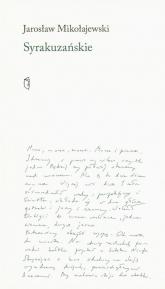 Syrakuzańskie - Jarosław Mikołajewski | mała okładka
