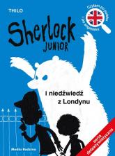 Sherlock Junior i niedźwiedź z Londynu - Thilo | mała okładka