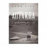 Autakra Historia pewnej włóczęgi - Leon Pirs | mała okładka