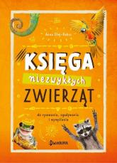 Księga niezwykłych zwierząt Do rysowania, zgadywania i wymyślania - Anna Olej-Kobus | mała okładka