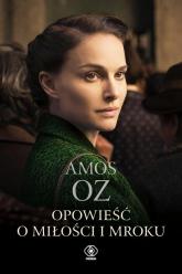 Opowieść o miłości i mroku - Amos Oz   mała okładka