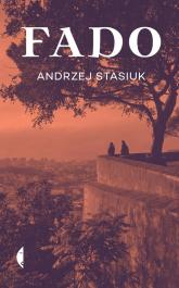 Fado - Andrzej Stasiuk | mała okładka