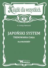 Japoński system trenowania ciała dla młodzieży - Irving Hancock   mała okładka