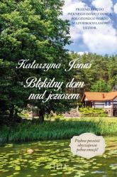 Błękitny dom nad jeziorem - Katarzyna Janus | mała okładka