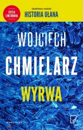 Wyrwa edycja limitowana - Wojciech Chmielarz | mała okładka